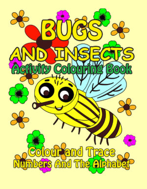 Bugs And Insects Activity Colouring Book